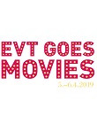 EVT Goes Movies